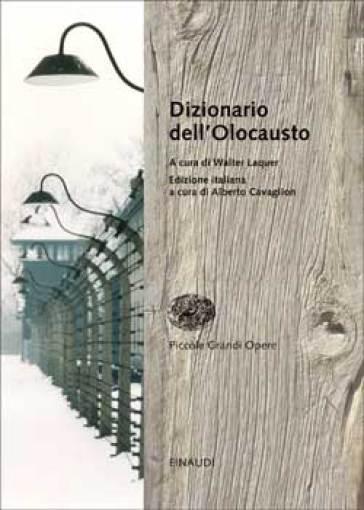 Dizionario dell'Olocausto - Loredana Melissari | Rochesterscifianimecon.com