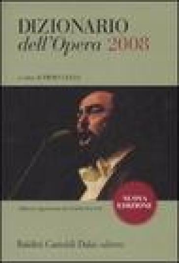 Dizionario dell'opera 2008 - Piero Gelli pdf epub