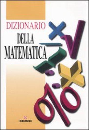 Dizionario della matematica - Ephraim Borowski pdf epub