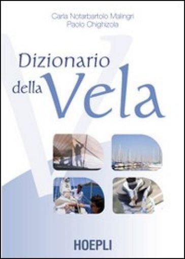 Dizionario della vela - Carlo Notarbartolo Malingri   Jonathanterrington.com