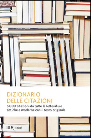 Dizionario delle citazioni - E. Barelli  