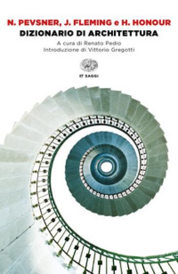 Dizionario di architettura - Nikolaus Pevsner  