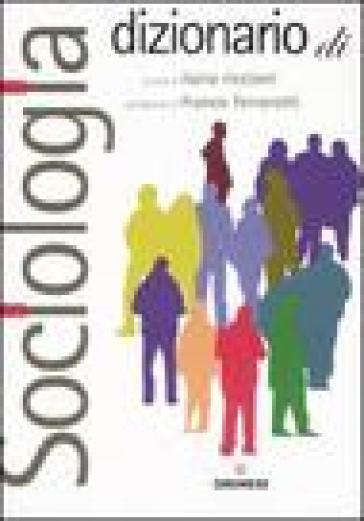Dizionario di sociologia - I. Riccioni |
