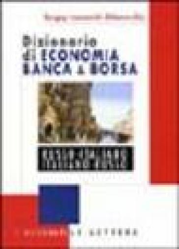Dizionario di economia banca & borsa russo-italiano, italiano-russo - Sergey I. Shkarovskij   Thecosgala.com