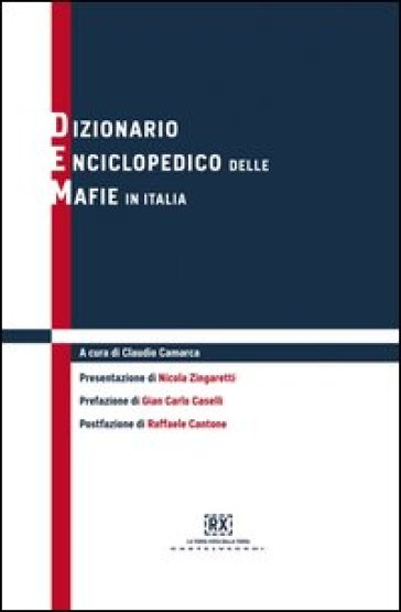 Dizionario enciclopedico delle mafie in Italia - C. Camarca | Ericsfund.org