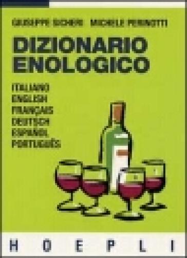Dizionario enologico - Giuseppe Sicheri |