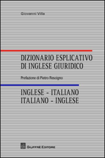 Dizionario esplicativo di inglese giuridico inglese for Traduzione da inglese a italiano