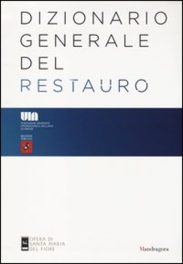 Dizionario generale del restauro - F. Gurrieri | Jonathanterrington.com