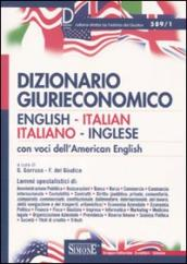 Dizionario giurieconomico. English-italian, italiano-inglese. Con voci dell american english