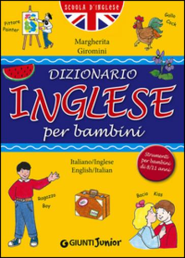 Dizionario inglese per bambini - Margherita Giromini   Thecosgala.com