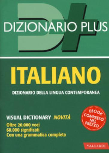 Dizionario italiano. Con ebook - L. Craici  