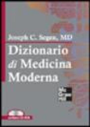 Dizionario di medicina moderna. Con CD-Rom - Joseph C. Segen | Jonathanterrington.com