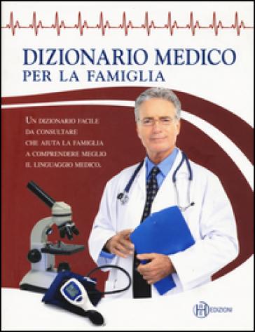 Dizionario medico per la famiglia