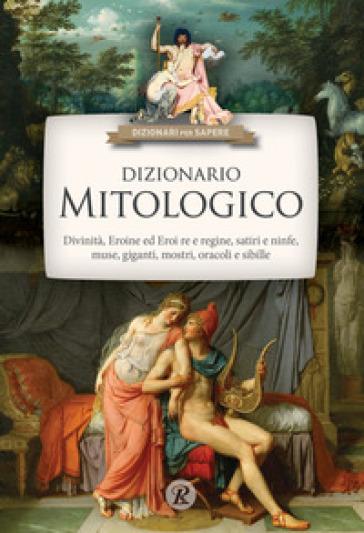 Dizionario mitologico - Barbara Colonna | Thecosgala.com