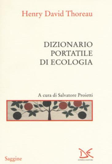 Dizionario portatile di ecologia - Henry David Thoreau pdf epub
