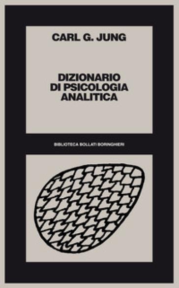 Dizionario di psicologia analitica - Carl Gustav Jung  