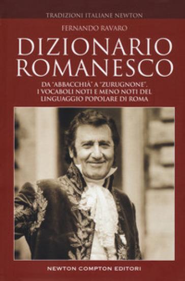 Dizionario romanesco - Fernando Ravaro |