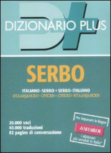 Dizionario serbo. Italiano-serbo, serbo-italiano - Zoran Milinkovic pdf epub