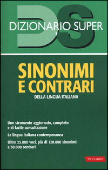 Dizionario sinonimi e contrari della lingua italiana - L. Craici | Thecosgala.com