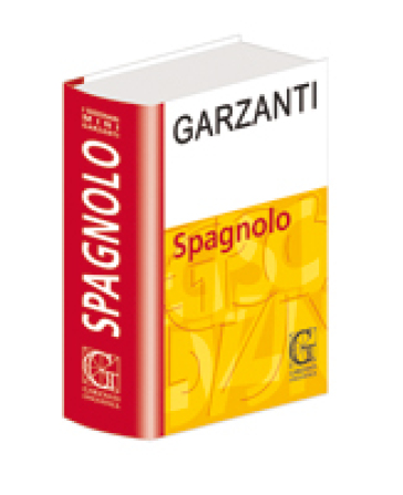 Dizionario spagnolo garzanti ediz bilingue libro for Traduzione da spagnolo a italiano