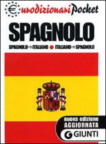 dizionario spagnolo italiano italiano spagnolo libro