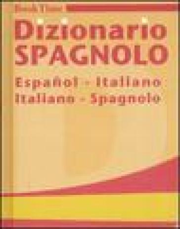 Dizionario spagnolo espanol italiano italiano spagnolo for Traduzione da spagnolo a italiano