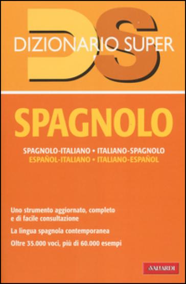 Dizionario spagnolo italiano spagnolo spagnolo italiano for Traduzione da spagnolo a italiano
