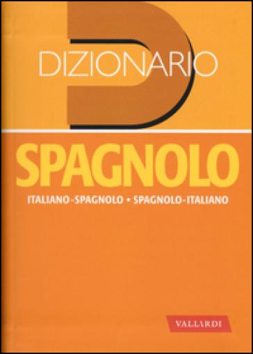 dizionario spagnolo italiano spagnolo spagnolo italiano