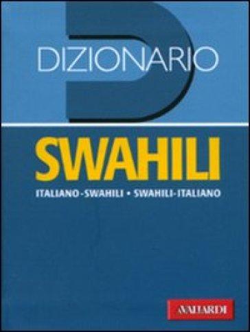 Dizionario swahili. Italiano-swahili, swahili-italiano