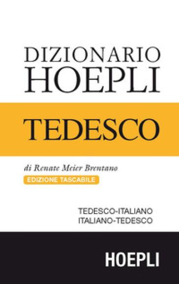 Dizionario di tedesco. Tedesco-italiano, italiano-tedesco. Ediz. compatta - Renate Meier Brentano  