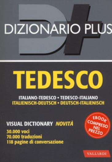 Dizionario tedesco. Italiano-tedesco, tedesco-italiano. Con ebook - E. Pichler |