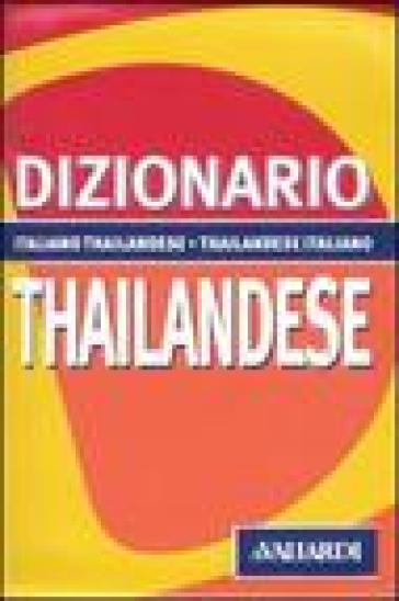 Dizionario thailandese. Italiano-thailandese. Thailandese-italiano - Giancarlo Rossi | Rochesterscifianimecon.com