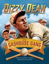 Dizzy Dean and the Gashouse Gang