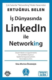 Dünyasnda Linkedln ile Networking
