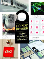 Do not disturb. Hotel graphics & branding