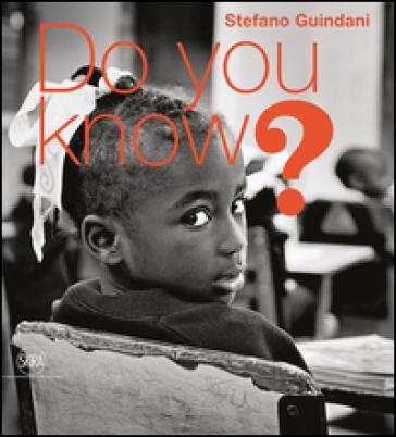 Do you know? Ediz. italiana e inglese - Stefano Guindani  