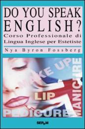 Do you speak english? Corso di lingua inglese per estetiste