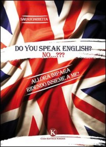 Do you speak english? - Sara Sciarretta |