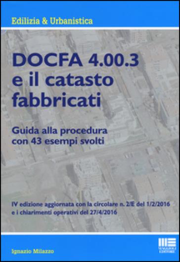 Docfa 4.00.3 e il catasto fabbricati - Ignazio Milazzo pdf epub