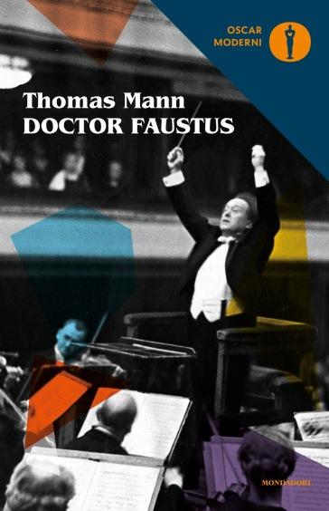 Doctor Faustus. Ediz. critica - Thomas Mann |