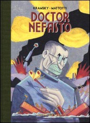 Doctor Nefasto - Lorenzo Mattotti | Ericsfund.org