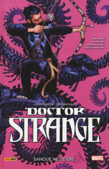 Doctor Strange. 3: Sangue nell'etere