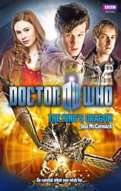 Doctor Who: The King s Dragon