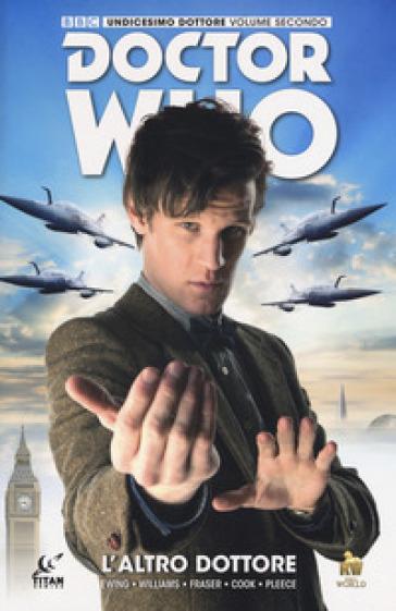 Doctor Who. Undicesimo dottore. 2. - Al Enwing |