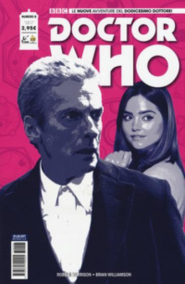 Doctor Who. Le nuove avventure del dodicesimo dottore. 8. - Robbie Morrison |