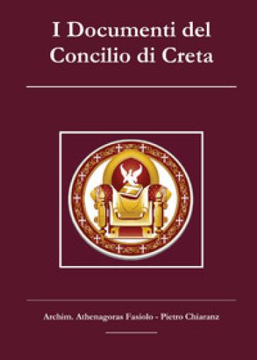 I Documenti del Concilio di Creta - Athenagoras Fasiolo |