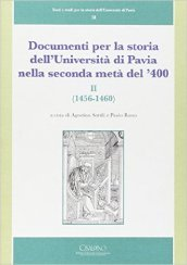 Documenti per la storia dell'Università di Pavia nella seconda metà del '400. 2.1456-1460
