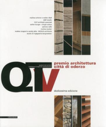Dodicesimo Premio architettura città di Oderzo