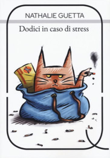 Dodici in caso di stress - Nathalie Guetta |