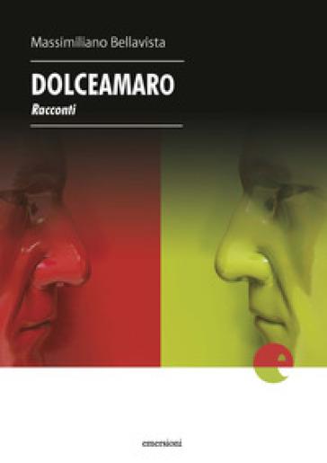 Dolceamaro - Massimiliano Bellavista |